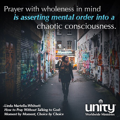 And how shall we move in wholeness? Unity LivingTruth
